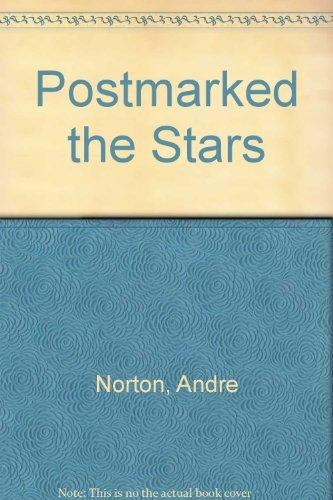 Postmarked the Stars (Solar Queen, Bk. 4)