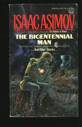 9780345320711: The Bicentennial Man and Other Stories
