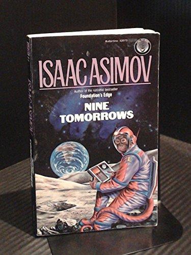 9780345320728: Title: Nine Tomorrows