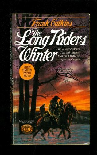 9780345321244: The Long Riders' Winter