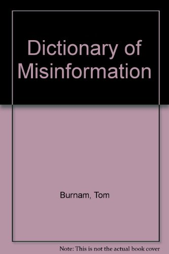 9780345321343: The Dictionary of Misinformation