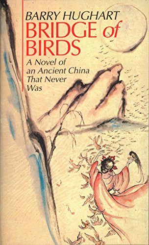 9780345321381: Bridge of Birds: A Novel of an Ancient China That Never Was