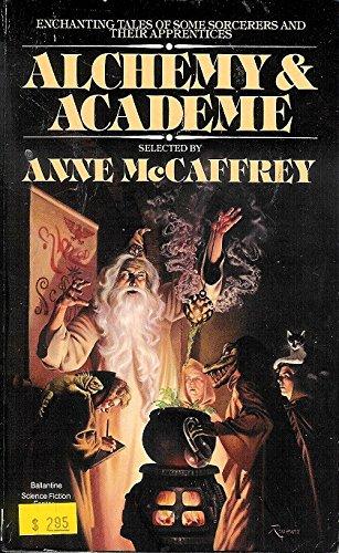 9780345321442: Alchemy and Academe