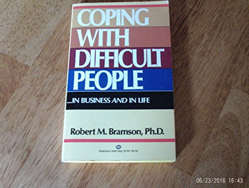 9780345321978: Coping With Difficult People
