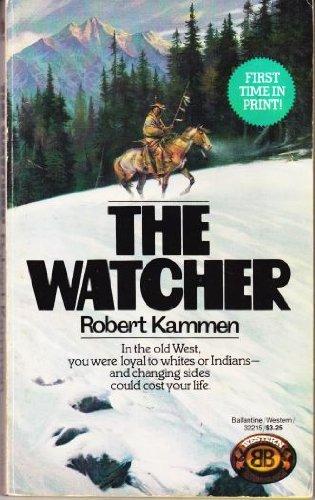 The Watcher: Kammen, Robert