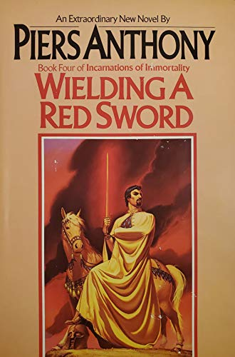 Book Four - Incarnations Of Immortality: Wielding A Red Sword.