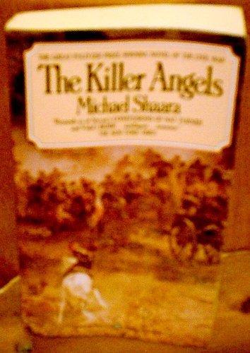 Killer Angels: Shaara, Michael