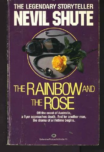 9780345322517: Rainbow and the Rose