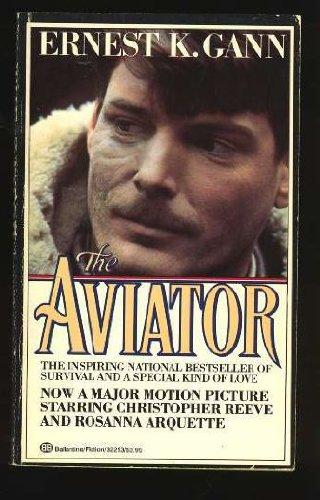 9780345322531: The Aviator