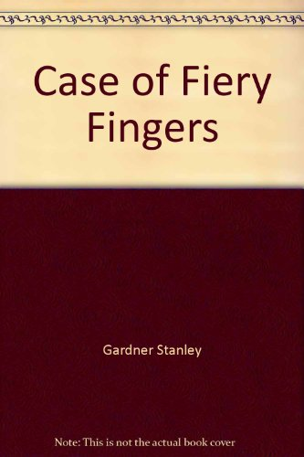 9780345322777: Case of Fiery Fingers