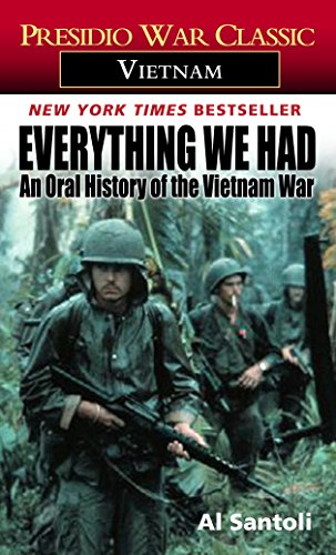 9780345322791: Everything We Had: An Oral History of the Vietnam War (Presidio War Classic. Vietnam)