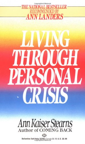9780345322937: Living Through Personal Crisis