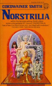 Norstrilia (0345323009) by Cordwainer Smith; Gray Morrow