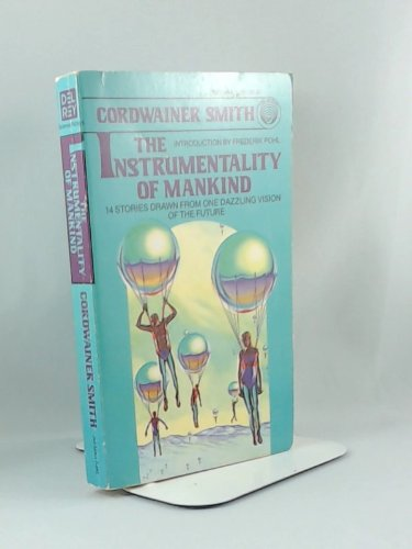 9780345323019: The Instrumentality of Mankind