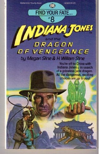 9780345323200: Indiana Jones and the Dragon of Vengeance (Find Your Fate, No 8)