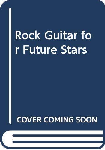 9780345323460: Rock Guitar for Future Stars