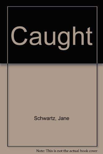 9780345323620: Caught