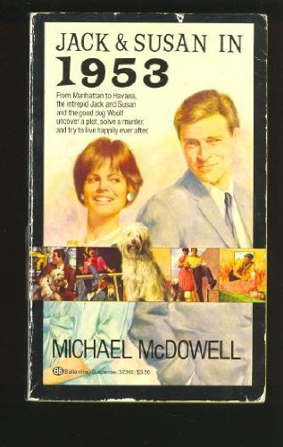 Jack and Susan in 1953 (SIGNED): McDowell, Michael
