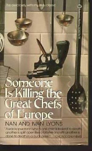 9780345323682: Someone Is Killing the Great Chefs of Europe