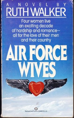 9780345323804: Air Force Wives