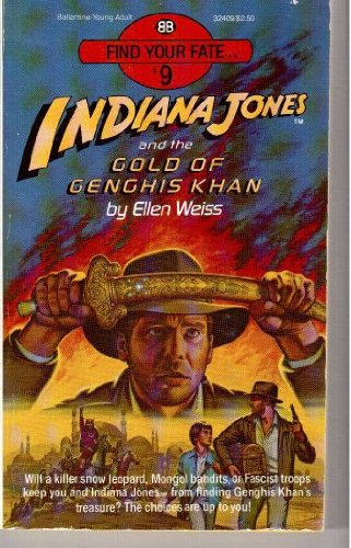 9780345324092: Indiana Jones & the Gold of Genghis Khan (Find Your Fate, No 9)