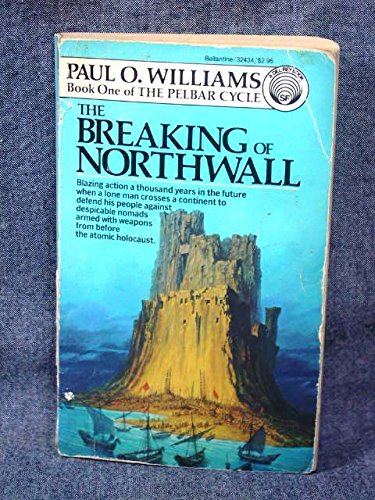 9780345324344: The Breaking of Northwall: (#1)