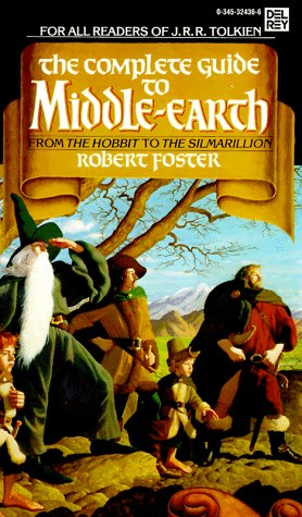 9780345324368: The Complete Guide to Middle-Earth: From the Hobbit to the Silmarillion