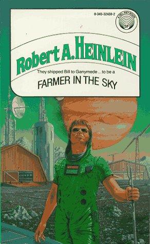 9780345324382: Farmer in the Sky