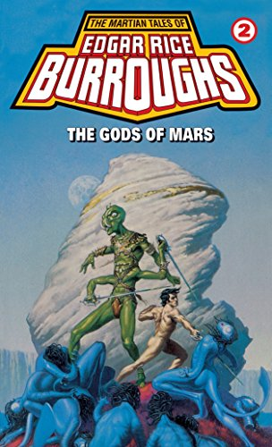 The Gods of Mars (John Carter of: Burroughs, Edgar Rice