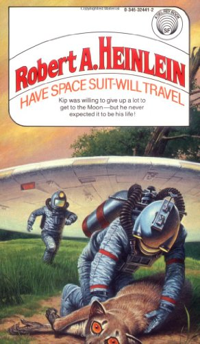 9780345324412: Have Space Suit, Will Travel