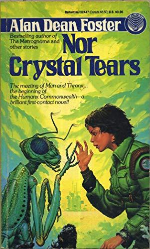 9780345324474: Nor Crystal Tears (Humanx Commonwealth, Book 3)
