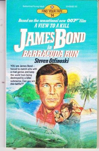 James Bond in Barracuda Run: Steve Otfinoski