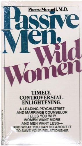 9780345324917: Passive Men, Wild Women