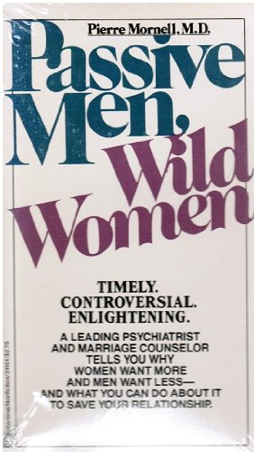 Passive Men, Wild Women: Pierre Mornell