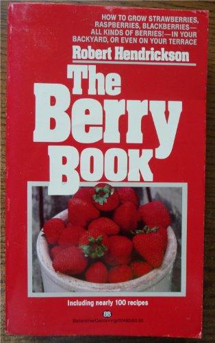The Berry Book: Robert Hendrickson