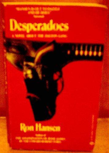 9780345325006: Desperadoes