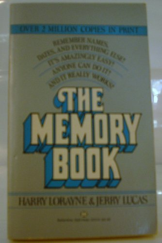 The Memory Book (0345325109) by Harry Lorayne; Jerry Lucas
