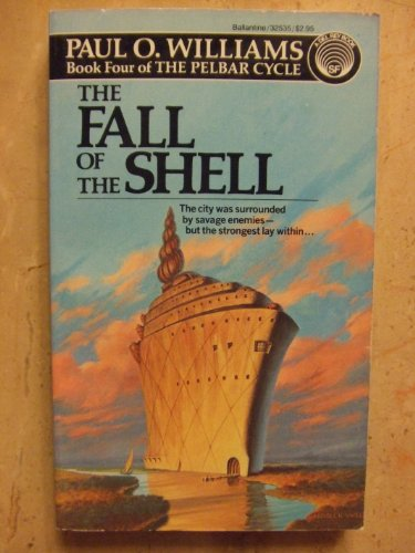 9780345325358: THE FALL OF THE SHELL