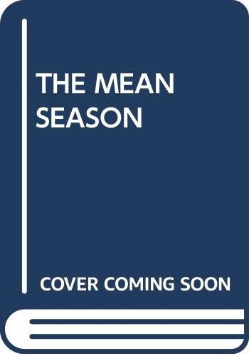 9780345325365: The Mean Season