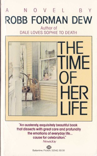 The Time of Her Life: Dew, Robb Forman
