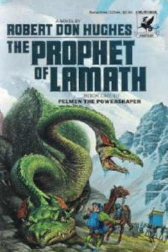 9780345325440: The Prophet of Lamath: (#1)
