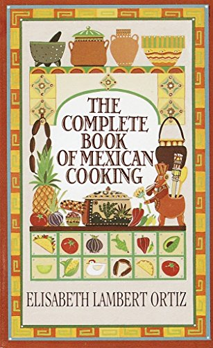 9780345325594: Complete Book of Mexican Cooking