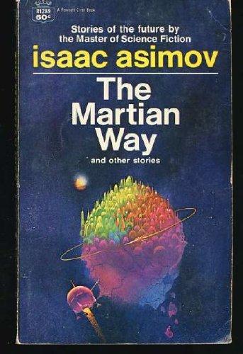 9780345325877: The Martian Way