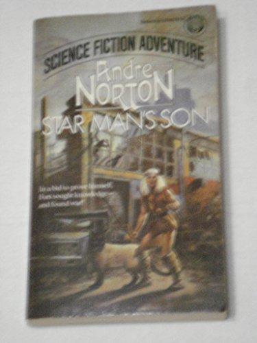 Star Man's Son: Norton, Andre