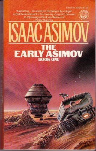 9780345325907: The Early Asimov, Book 1