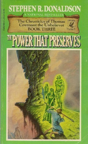 POWER THAT PRESERVES (Chronicles of Thomas Covenant the Unbeliever) (0345326024) by Donaldson, Stephen R.