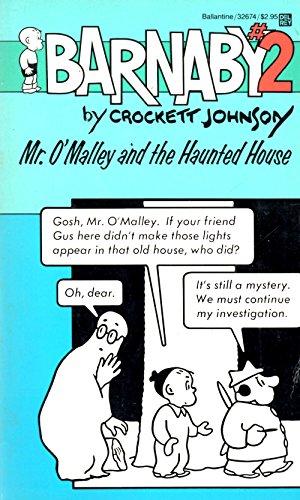 Mr. O'Malley and the Haunted House (Barnaby, No 2): Crockett Johnson