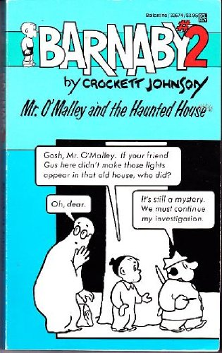 Mr. O'Malley and the Haunted House (Barnaby, No 2) (0345326741) by Johnson, Crockett