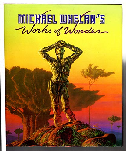 9780345326805: Michael Whelan's Works of Wonder