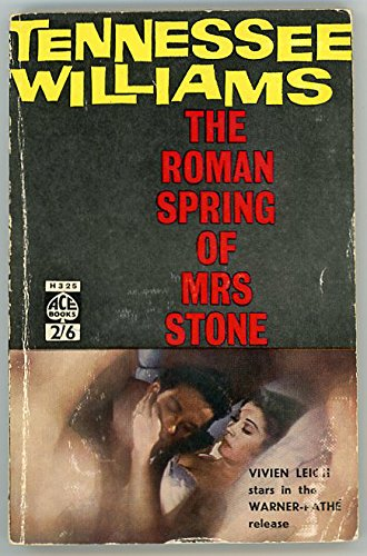 The Roman Spring of Mrs. Stone: Tennessee Williams